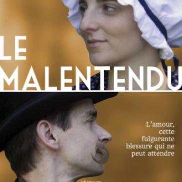 Sortie prochaine du film «Le Malentendu»